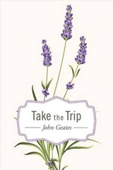 Take the Trip | John Geates |