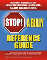 Stop a Bully Reference Guide | Loretta Jackson |