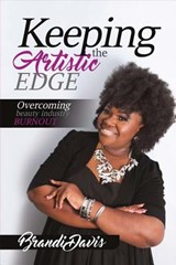 Keeping the Artistic Edge | Brandi Davis |