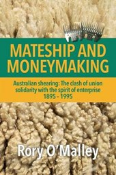 Mateship and Moneymaking