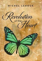 Revolution of the Heart