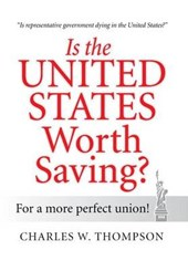 Is the United States Worth Saving?