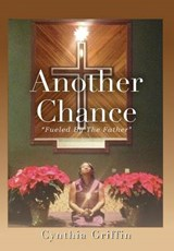 Another Chance | Cynthia Griffin |