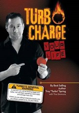 Turbo Charge Your Life | Troy ''turbo'' Spring |