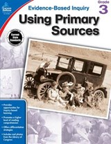 Using Primary Sources, Grade 3 | Shirley Pearson |