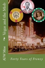 Vegas and the Mob | Al W. Moe |