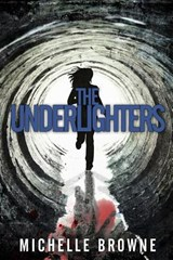 The Underlighters | Michelle Browne |