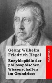 Enzyklopädie Der Philosophischen Wissenschaften Im Grundrisse