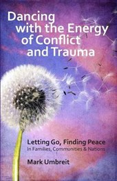 Dancing With the Energy of Conflict and Trauma