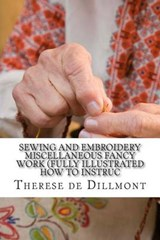 Sewing and Embroidery Miscellaneous Fancy Work | Therese De Dillmont |