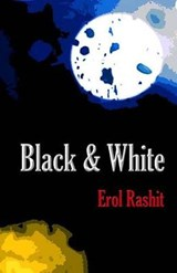 Black & White | Erol Rashit |