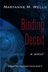 Binding Deceit | Maryanne M. Wells |