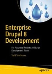 Enterprise Drupal 8 Development | Todd Tomlinson |
