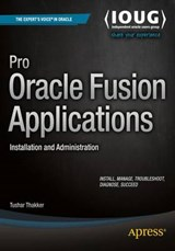 Pro Oracle Fusion Applications | Tushar Thakker |