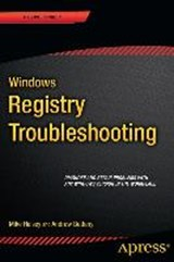 Windows Registry Troubleshooting | Mike Halsey; Andrew Bettany |