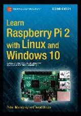 Learn Raspberry Pi 2 with Linux and Windows | David Hows |