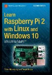 Learn Raspberry Pi 2 with Linux and Windows