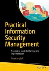 Practical Information Security Management | Tony Campbell |