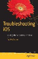 Troubleshooting Ios | Paul McFedries |