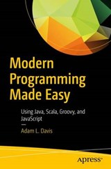 Modern Programming Made Easy | Adam L. Davis |