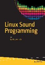 Linux Sound Programming | Jan Newmarch |