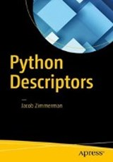 Python Descriptors | Jacob Zimmerman |