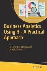 Business Analytics Using R - A Practical Approach | Umesh R Hodeghatta |