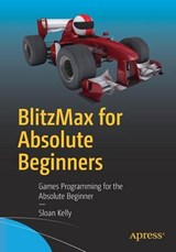 BlitzMax for Absolute Beginners | Sloan Kelly |
