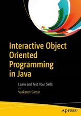 Interactive Object Oriented Programming in Java | Vaskaran Sarcar |