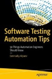 Software Testing Automation Tips | Gennadiy Alpaev |