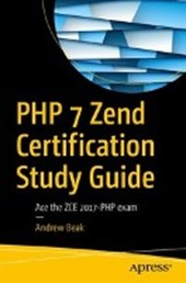 PHP 7 Zend Certification Study Guide | Andrew Beak |