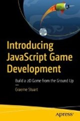 Introducing JavaScript Game Development | Graeme Stuart |