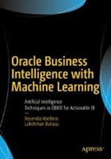 Oracle Business Intelligence with Machine Learning | Rosendo Abellera |