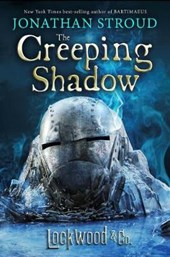 The Creeping Shadow | Jonathan Stroud |