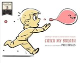 Catch My Breath | Paul Briggs |