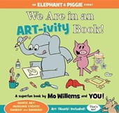 We Are in an Art-Ivity Book! | Mo Willems |