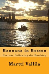 Bannana in Boston | Mr Martti Vallila |