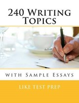 240 Writing Topics | Like Test Prep |