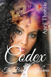 Codex & The Being of Karma (The Endurance Series, #5)