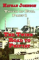 Touch of Evil (Part 1- The Twins, Road to Pripyat) | Nathan Johnson |