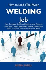 How to Land a Top-Paying Welding Job | Beverly Russell |