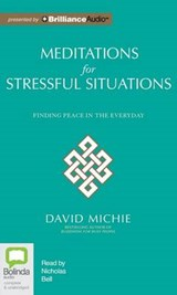 Meditations for Stressful Situations | David Michie |