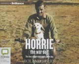 Horrie the war dog | Roland Perry |