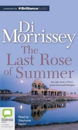 The Last Rose of Summer | Di Morrissey |