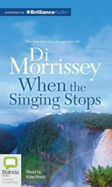 When the Singing Stops | Di Morrissey |