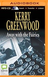 Away With the Fairies | Kerry Greenwood |