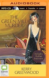 The Green Mill Murder | Kerry Greenwood |