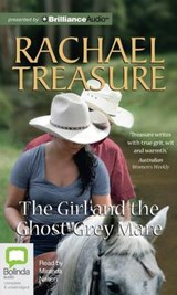 The Girl and the Ghost-Grey Mare | Rachael Treasure |