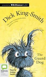 The Guard Dog | Dick King-Smith |