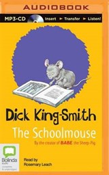 The Schoolmouse | Dick King-Smith |